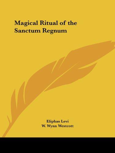 9780922802951: Magical Ritual of the Sanctum Regnum