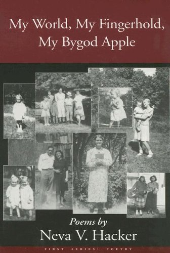My World, My Fingerhold, My Bygod Apple: Neva V. Hacker