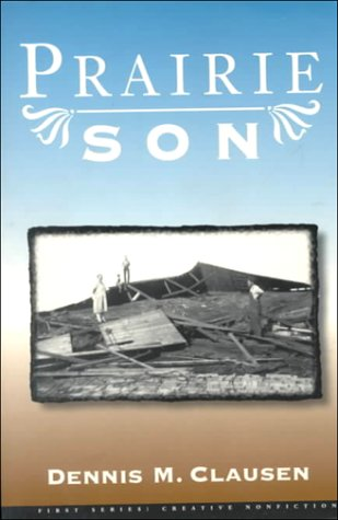 9780922811397: Prairie Son (First Series: Creative Nonfiction)