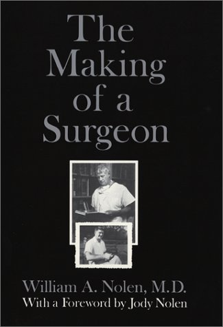 9780922811465: The Making of a Surgeon
