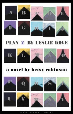 9780922811489: Plan Z by Leslie Kove: A Novel