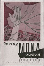 Seeing Mona Naked: And Other Stories: Averill, Thomas Fox