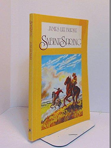 Sabine Spring: Burke, James Lee
