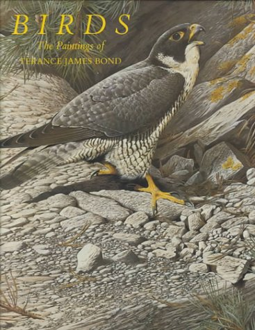 9780922884001: Birds - the Paintings of Terance James Bond