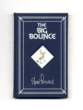 The Big Bounce (SIGNED): Leonard, Elmore