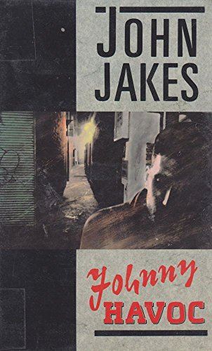 Johnny Havoc: Jakes, John