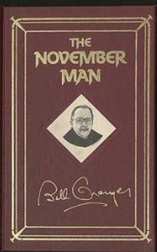 THE NOVEMBER MAN: GRANGER,BILL