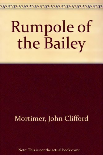 9780922890811: Rumpole of the Bailey