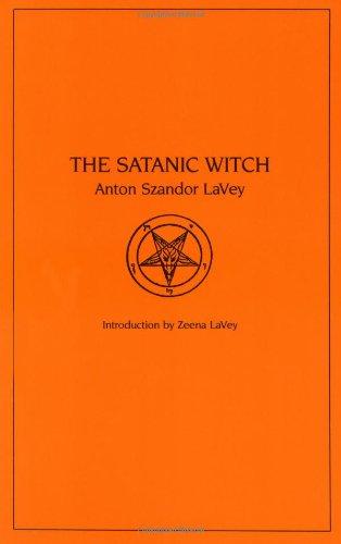 The Satanic Witch: Anton Szandor Lavey