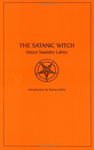 The Satanic Witch (0922915008) by Anton Szandor Lavey