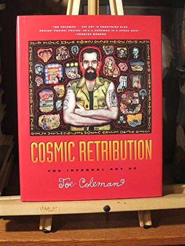 9780922915132: Cosmic Retribution: Infernal Art of Joe Coleman