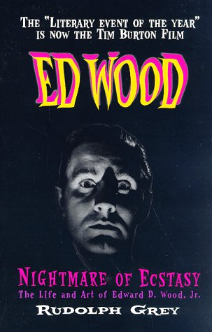 9780922915248: Ed Wood: Nightmare of Ecstasy (The Life and Art of Edward D. Wood, Jr.)