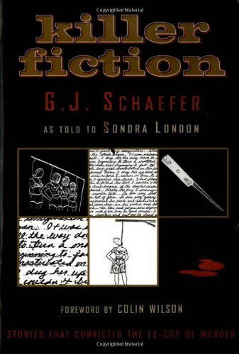 9780922915439: Killer Fiction: The Sordid Confessional Stories That Convicted Serial Killer G.J.Shaefer