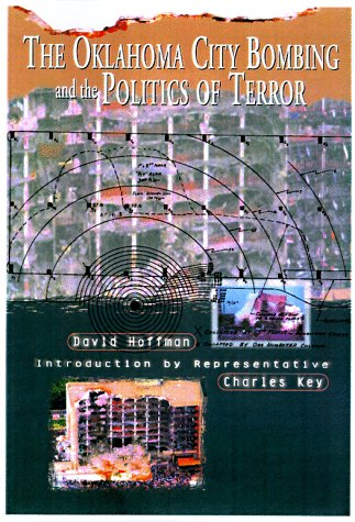 9780922915491: The Oklahoma City Bombing and the Politics of Terror