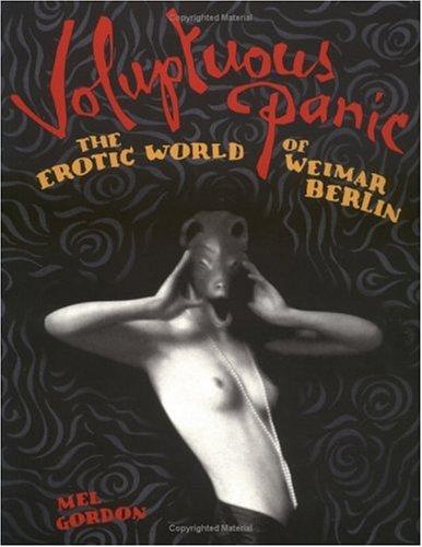 9780922915583: Voluptuous Panic: The Erotic World of Weimar Berlin