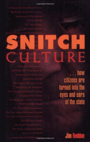 9780922915637: Snitch Culture: How Citizens Are Turned into the Eyes and Ears of the State