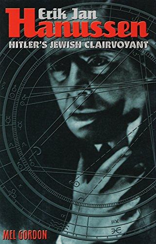 9780922915682: Erik Jan Hanussen: Hitler's Jewish Clairvoyant