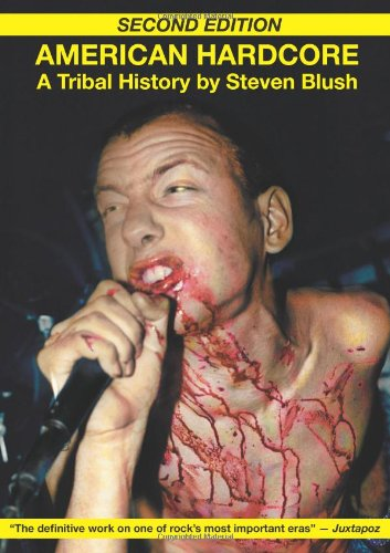 9780922915712: American Hardcore: A Tribal History