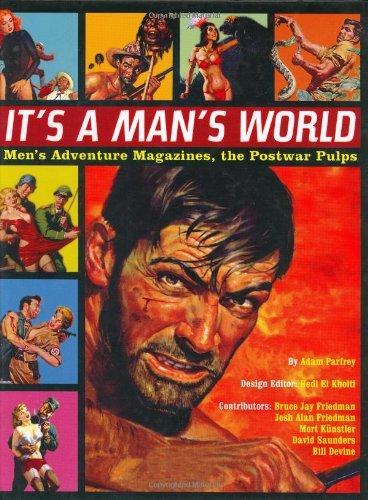 9780922915811: It's a Man's World: Men's Adventure Magazines, the Postwar Pulps