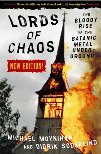 9780922915941: Lords of Chaos: The Bloody Rise of the Satanic Metal Underground New Edition