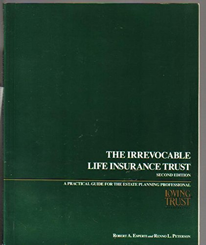 The irrevocable life insurance trust: Esperti, Robert A