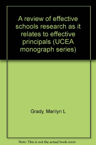 9780922971077: A review of effective schools research as it relates to effective principals (UCEA monograph series)