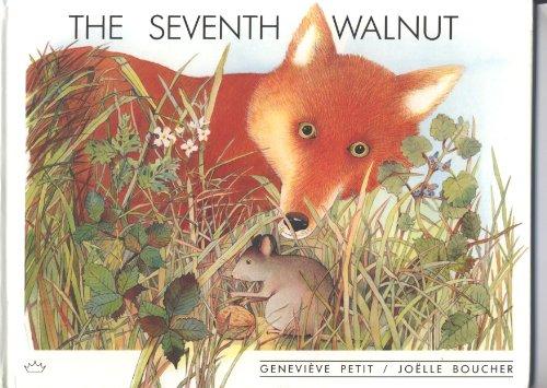 The Seventh Walnut: Petit, Genevieve