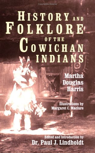 9780922993116: History and Folklore of the Cowichan Indians