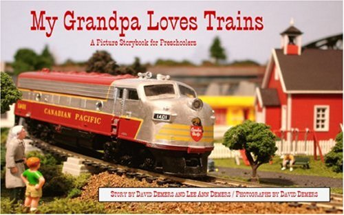 9780922993239: My Grandpa Loves Trains: A Picture Storybook for Preschoolers