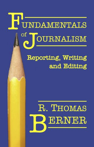 9780922993765: Fundamentals of Journalism: Reporting, Writing and Editing
