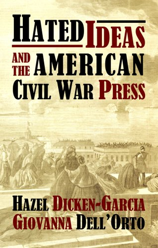 9780922993888: Hated Ideas and the American Civil War Press