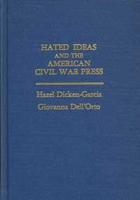 9780922993895: Hated Ideas and the American Civil War Press