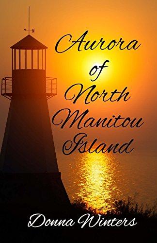 9780923048815: Aurora of North Manitou Island (Great Lakes Romances)