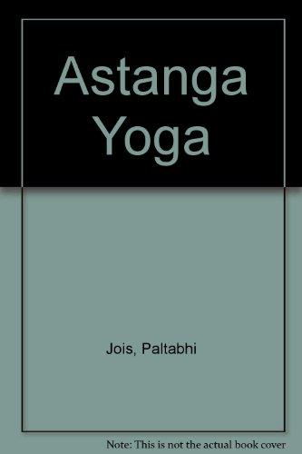 9780923064013: Astanga Yoga