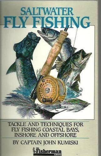 9780923155230: Saltwater Fly Fishing: Tackle and Techniques for Fly Fishing Coastal Bays, Inshore and Offshore