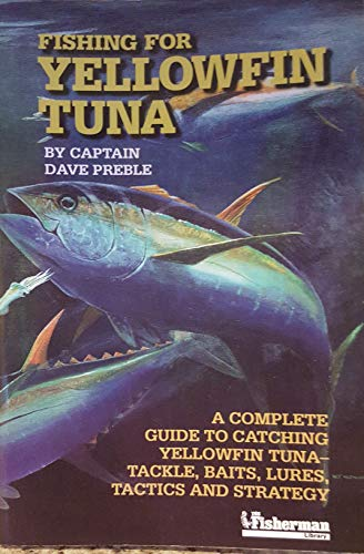 9780923155285: Fishing for Yellowfin Tuna
