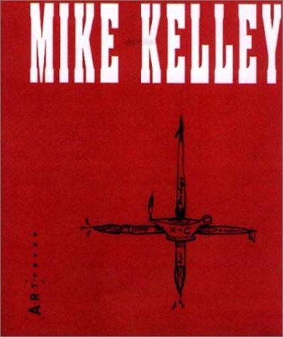 9780923183097: Mike Kelley