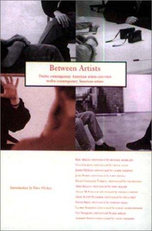 9780923183202: Between Artists: Twelve Contemporary Artists, Interview Twelve Contemporary Artists