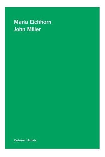 9780923183431: Maria Eichhorn / John Miller