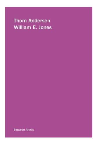 Thom Andersen / William E. Jones (Between: Thom Andersen; William