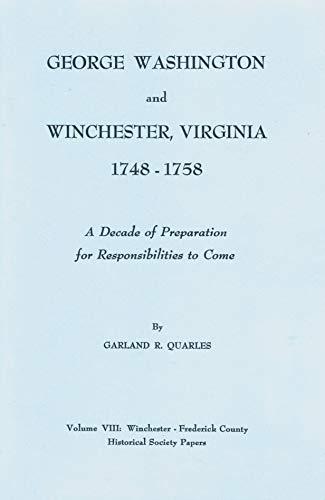 9780923198015: George Washington and Winchester 1748-1758
