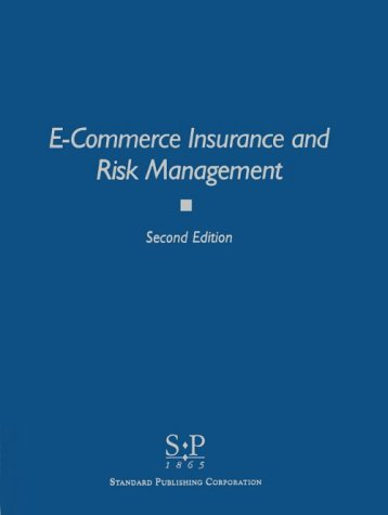 9780923240318: E-commerce insurance and risk management
