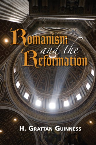 9780923309084: Romanism and the Reformation