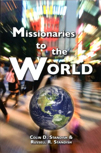 9780923309091: Missionaries to the World