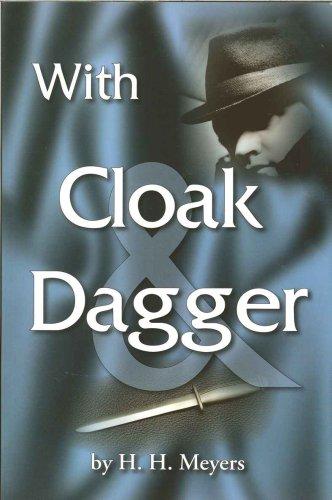 9780923309282: With Cloak & Dagger