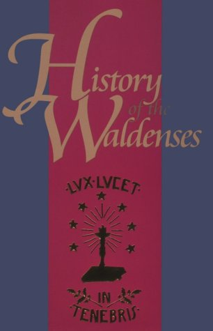 9780923309305: History of the Waldenses