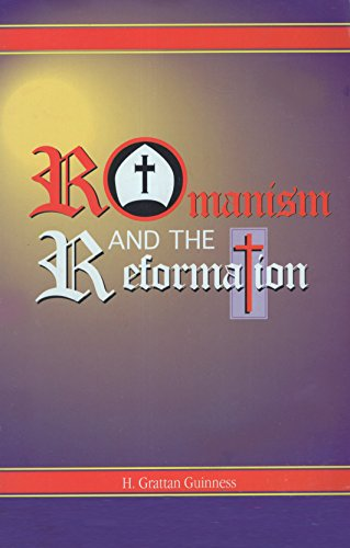 9780923309312: Romanism and the Reformation