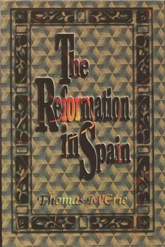9780923309589: The Reformation in Spain