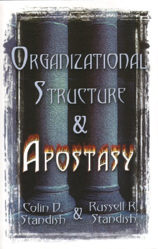 Organizational Structure And Apostasy: Colin D. Standish