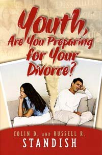 9780923309961: Youth, Are You Preparing for Your Divorce?